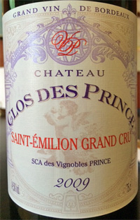 Must-Try Wine of the Week: Chateau Clos Des Prince 2009 Saint-Émilion Grand Cru, Bordeaux, France