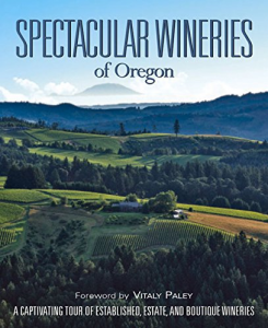 Spectacular Wineries of Oregon